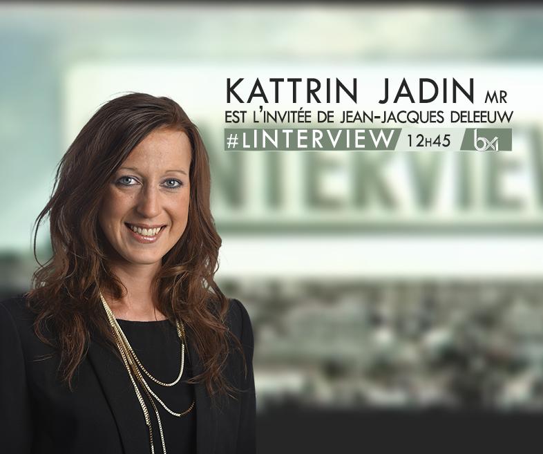 linterview kattrin Jadin