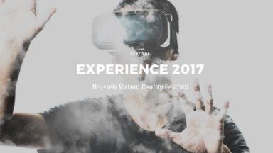 Le festival Experience invite ce week-end à la découverte de la réalité virtuelle à Bruxelles