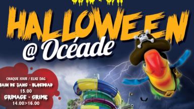 Ça va saigner au parc Océade pour Halloween