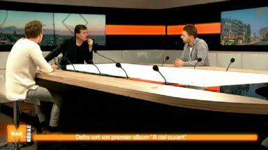 """Les Bruxellois de Delta présentent leur album """"A ciel ouvert"""" dans M"""