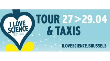 "Le premier festival ""I Love Science"" se déroulera à Tour & Taxis en avril"