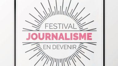 """""""Journalisme en devenir"""", un festival pour mettre à l'honneur les productions étudiantes"""