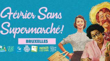 """""""Février sans supermarché"""" : le défi pour soutenir le commerce local se lance à Bruxelles"""