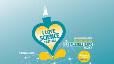 Le deuxième festival I Love Science se tiendra du 26 au 28 avril à Brussels Expo