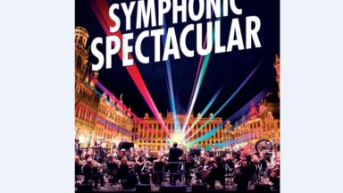 """""""Symphonic Spectacular"""": un concert de musique classique à ciel ouvert sur la Grand-Place de Bruxelles"""