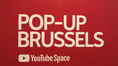 Troisième édition belge pour le Pop-Up Space de YouTube