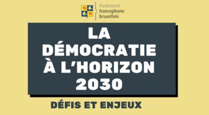 Logo - Démocratie à l'horizon 2030 - Parlement francophone bruxellois