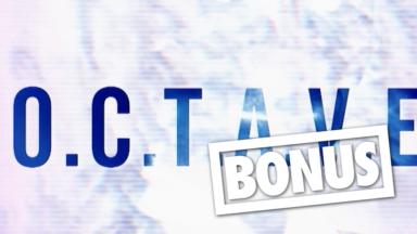 """34A, Diego Philips, Claire Laffut, Morgan et Bertier dans O.C.T.A.V.E """"bonus"""""""