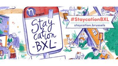 Staycation Bxl : 94 initiatives pour passer de bonnes vacances dans la capitale
