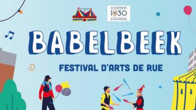 Le nouveau festival d'arts de rue Babelbeek se tiendra ce week-end à Schaerbeek
