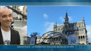 La Grand-Place en fête ce vendredi soir pour les 50 ans de la Fédération Wallonie-Bruxelles