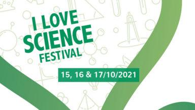 """Début de la troisième édition du festival """"I Love Science"""" ce vendredi 15 octobre"""
